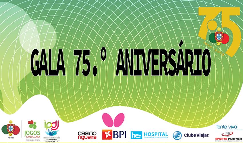 Gala dos 75 anos da FPTM!